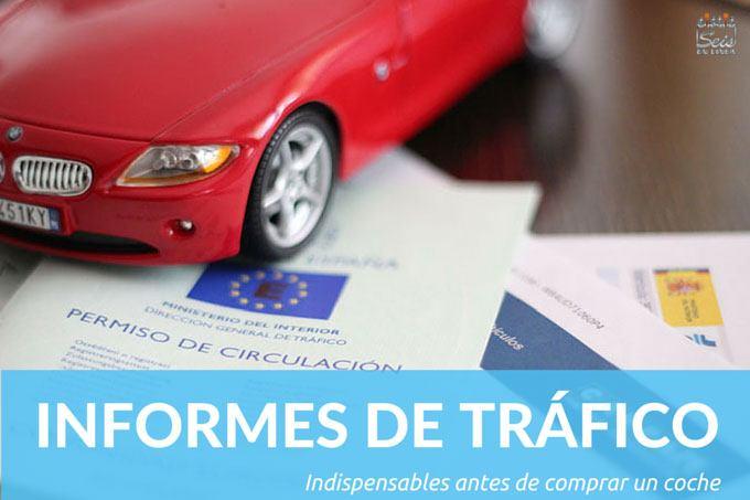 Informe de tráfico: Fundamental antes de comprar un coche