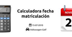 Calculadora fecha matriculacion y modelo